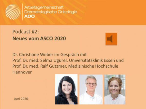 Neuer ADO-Podcast: ASCO und aktuelle Studien zum Hautkrebs